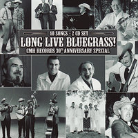 Long Live Bluegrass!: CMH Records 30th Anniversary Special — сборник