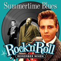 Summertime Blues (Rock 'N' Roll) Remember When — сборник