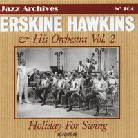 Holiday for swing vol.2 — Erskine Hawkins