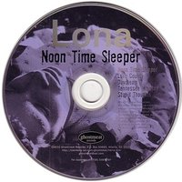 Noon Time Sleeper — Lona