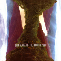 The Mirror Pool — Lisa Gerrard