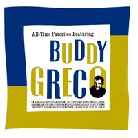 All-Time Favorites Featuring Buddy Greco — Buddy Greco