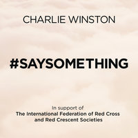 #saysomething — Charlie Winston