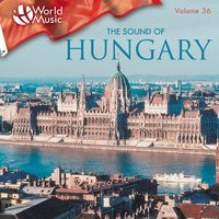 World Music Vol. 36: The Sound Of Hungary — The Karoly Szenassi Gipsy Ensemble