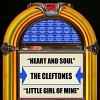 Heart And Soul / Little Girl Of Mine — The Cleftones