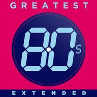 Greatest 80s Extended — сборник