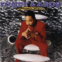 The Compilation: Greatest Hits II & More — Roger & Zapp
