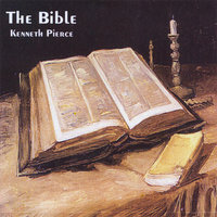 The Bible — Kenneth Pierce