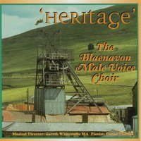 Heritage — The Blaenavon Male Voice Choir