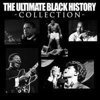 The Ultimate Black History Collection — сборник