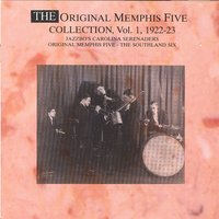 The Original Memphis Five Collection Vol. 1 - 1922-1923 — Original Memphis Five