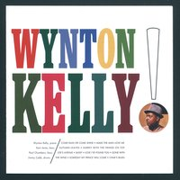 Wynton Kelly!, Vol. 1 — Wynton Kelly