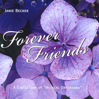 Forever Friends — Janie Becker