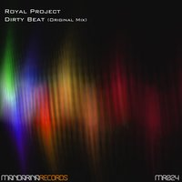 Dirty Beat — Royal Project