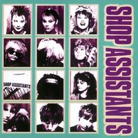 Will Anything Happen — The Shop Assistants