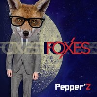 Foxes — Pepper'Z