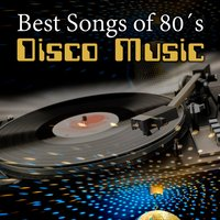 Best Songs of 80's Disco Music. Las Mejores Canciones De La Música Disco De Los Años 80 — The Disco Nights Dreamers, Toni Lo