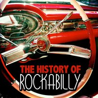 The History of Rockabilly — сборник