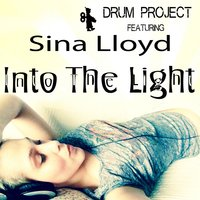 Into the Light — Drum Project feat. Sina Lloyd