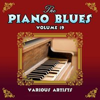 The Piano Blues Volume 19 — сборник