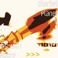 It's You I Adore — Charbel Planet