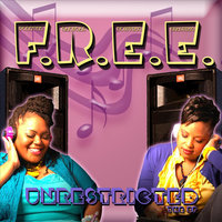 Unrestricted - The EP — F.R.E.E.