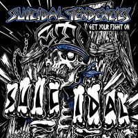 Get Your Fight On! — Suicidal Tendencies
