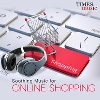 Soothing Music for Online Shopping — сборник