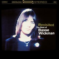 Revisisted - The Best Of Basse Wickman — Basse Wickman