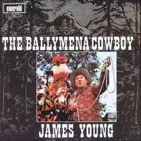 The Ballymena Cowboy — James Young