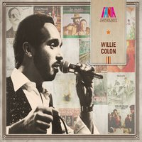 Anthology — Willie Colon