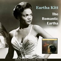 The Romantic Eatha — Eartha Kitt, Tony Osborne and His Orchestra