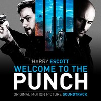 Welcome to the Punch — Harry Escott