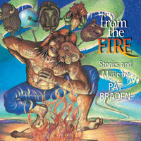 From the Fire — Pat Braden