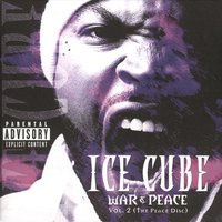 War & Peace Vol. 2 (The Peace Disc) — Dr. Dre, Ice Cube, Mack 10, MC Ren, Krayzie Bone, Ms. Toi