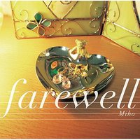 Farewell — Miho