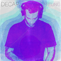 Feeling — Decap
