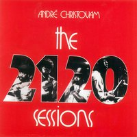 The 2120 Sessions — André Christovam