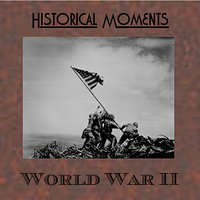 Historial Moments  - World War II — сборник