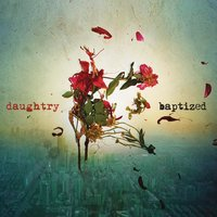 Baptized — Daughtry