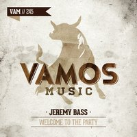 Welcome to the Party — Jeremy Bass
