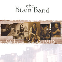 Celtic Sessions — The Blair Band