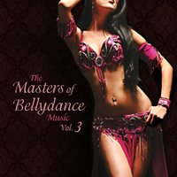 The Masters of Bellydance Music, Vol. 3 — сборник