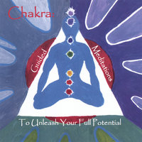 Chakra: Guided Meditations to Unleash Your Full Potential — Chitra Sukhu