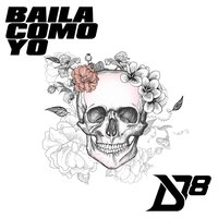 Baila Como Yo — District 78