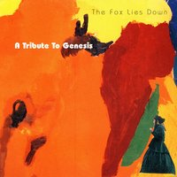 The Fox Lies Down: A Tribute To Genesis — сборник