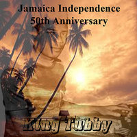 Jamaican Independence 50th Anniversary — King Tubby