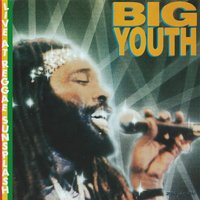 Big Youth - Live — Big Youth