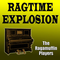 Ragtime Explosion — The Ragamuffin Players