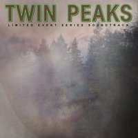 Twin Peaks (Limited Event Series Soundtrack) — Twin Peaks (Limited Event Series Soundtrack)